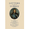 Mikes Kelemen Letters from Turkey