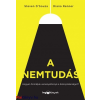 Steven D'Souza - Koronczai-Fekete (Szerk.) - Diana Renner A nemtudás - Hogyan formáljuk versenyelőnnyé a bizonytalanságot?