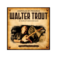 Walter Trout Unspoiled By Progress (20th Anniversary Edition) CD egyéb zene