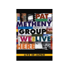Pat Metheny We Live Here - Live In Japan 1995 DVD
