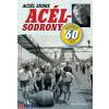 Aczél Endre : Acélsodrony 60 - Hatvanas évek