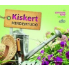 - KISKERT MINDENTUDÓ