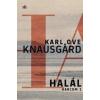 Magvető Kiadó Karl Ove Knausgard - Halál - Harcom 1. (Új példány, megvásárolható, de nem kölcsönözhető!)
