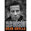 Jaffa Kiadó Bear Grylls: Valódi hősök