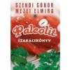 Jaffa Kiadó Szendi-Mezei: Paleolit szakácskönyv I.