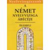 Nemzeti Tankönyvkiadó A német nyelvvizsga ábécéje