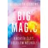 Elizabeth Gilbert Big Magic
