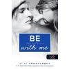Jennifer L. Armentrout Be with me - Légy mellettem