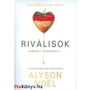 Alyson Noel : Riválisok