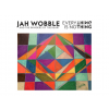 Jah Wobble and The Invaders of The Heart Everything Is Nothing CD