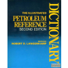 PennWell Books The illustrated petroleum reference dictionary
