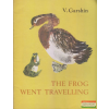 Progress Publishers, Moscow The Frog Went Travelling