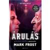 Mark Frost FROST, MARK - ÁRULÁS - A PALADIN-PRÓFÉCIA 3.