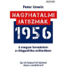 Peter Unwin Nagyhatalmi játszmák 1956