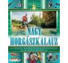 I.P.C. Könyvek Nagy horgászkalauz (Új példány, megvásárolható, de nem kölcsönözhető!) sport