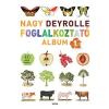 Móra Könyvkiadó Nagy Deyrolle foglalkoztató album 1.