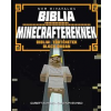 Garrett Romines, Christopher Miko Nem hivatalos Biblia Minecraftereknek