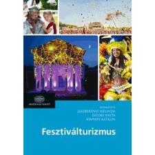 Jászberényi Melinda, Zátori Anita, Ásványi Katalin Fesztiválturizmus ajándékkönyv