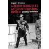 Ungváry Krisztián A Horthy-rendszer és antiszemitizmusának mérlege