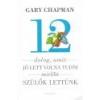 Harmat 12 dolog, amit jó lett volna tudni mielőtt szülők lettünk - Gary Chapman