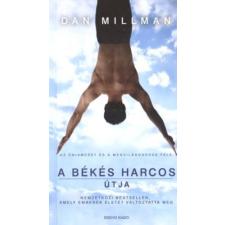 Millman, Dan ;Bokor Klára A békés harcos útja : az önismeret és a megvilágosodás felé életmód, egészség
