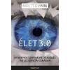 Max Tegmark Élet 3.0