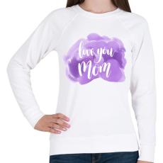 PRINTFASHION Szeretlek Anya - Női pulóver - Fehér