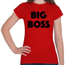 PRINTFASHION BIG BOSS - Női póló - Piros