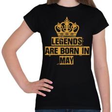 PRINTFASHION A legendák májusban születnek  - Női póló - Fekete