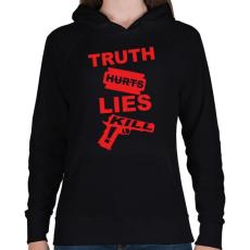 PRINTFASHION Az igazság fáj, a hazugság öl - Női kapucnis pulóver - Fekete