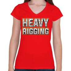 PRINTFASHION Heavy Rigging felirat - Női V-nyakú póló - Piros