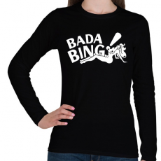 PRINTFASHION bada bing - Női hosszú ujjú póló - Fekete