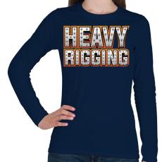 PRINTFASHION Heavy Rigging felirat - Női hosszú ujjú póló - Sötétkék