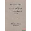 A D.E. Tröszt / Tizenhárom pipa