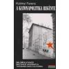 A katonapolitika regénye