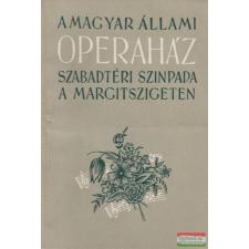 A Magyar Állami Operaház szabadtéri színpada a Margitszigeten művészet