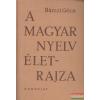 A magyar nyelv életrajza