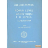 A Református Sajtóosztály Római levél / Korinthusi I-II. levél elmélkedések