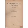 A táblabíró-világ művészete I-IV. 1800-1850