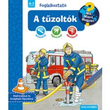 A tűzoltók (Mit? Miért? Hogyan? Foglalkoztató) gyermek- és ifjúsági könyv