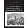 - A VAJDASÁGI MAGYAROK POLITIKAI ESZMETÖRTÉNETE ÉS ÖNSZERVEZÕDÉSE (1989–1999)