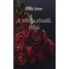 A vörös rózsák titka