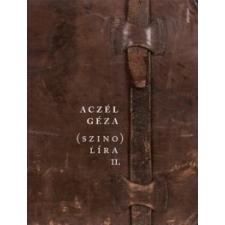 Aczél Géza (szino)líra II. irodalom