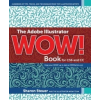 Adobe Illustrator WOW! Book for CS6 and CC – Sharon Steuer