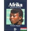 Afrika - Kairótól Fokvárosig (Ezerarcú világunk)