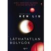 Agave Ken Liu - Láthatatlan bolygók (új példány)
