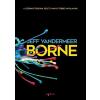 Agave Kiadó Jeff Vandermeer - Borne (Új példány, megvásárolható, de nem kölcsönözhető!)