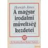 Akadémiai A magyar irodalmi műveltség kezdetei