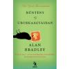 Alan Bradley Bűntény az uborkaágyásban