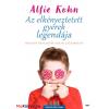 Alfie Kohn Az elkényeztetett gyerek legendája